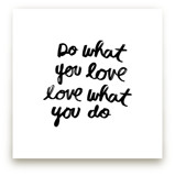 Do What You Love by Kelly Nasuta